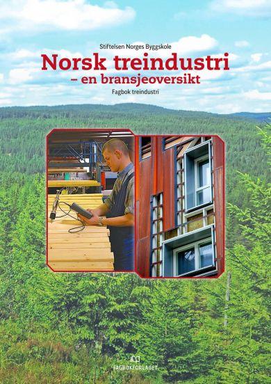 Norsk treindustri - en bransjeoversikt