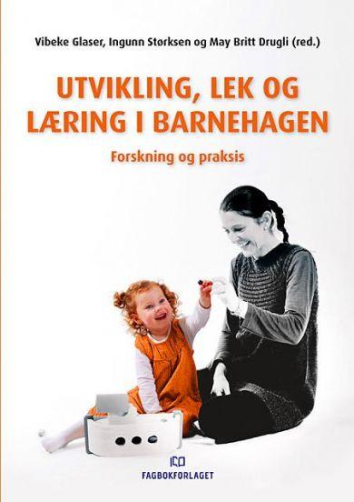 Utvikling, lek og læring i barnehagen