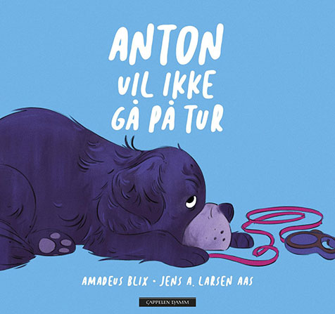 Anton vil ikke gå tur