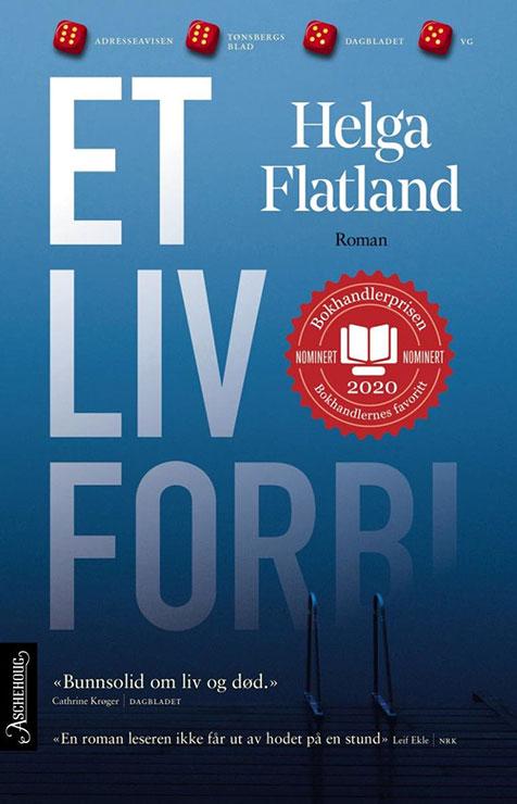 Helga Flatland - Et liv forbi