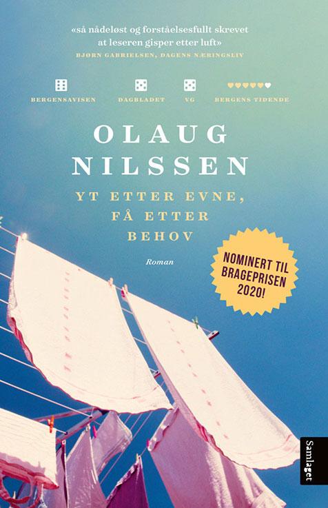 Olaug Nilsen - Yt etter evne, få etter behov
