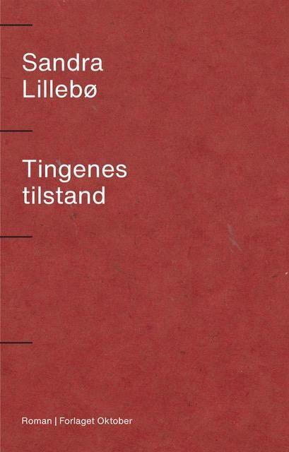 Sandra Lillebø - Tingenes tilstand